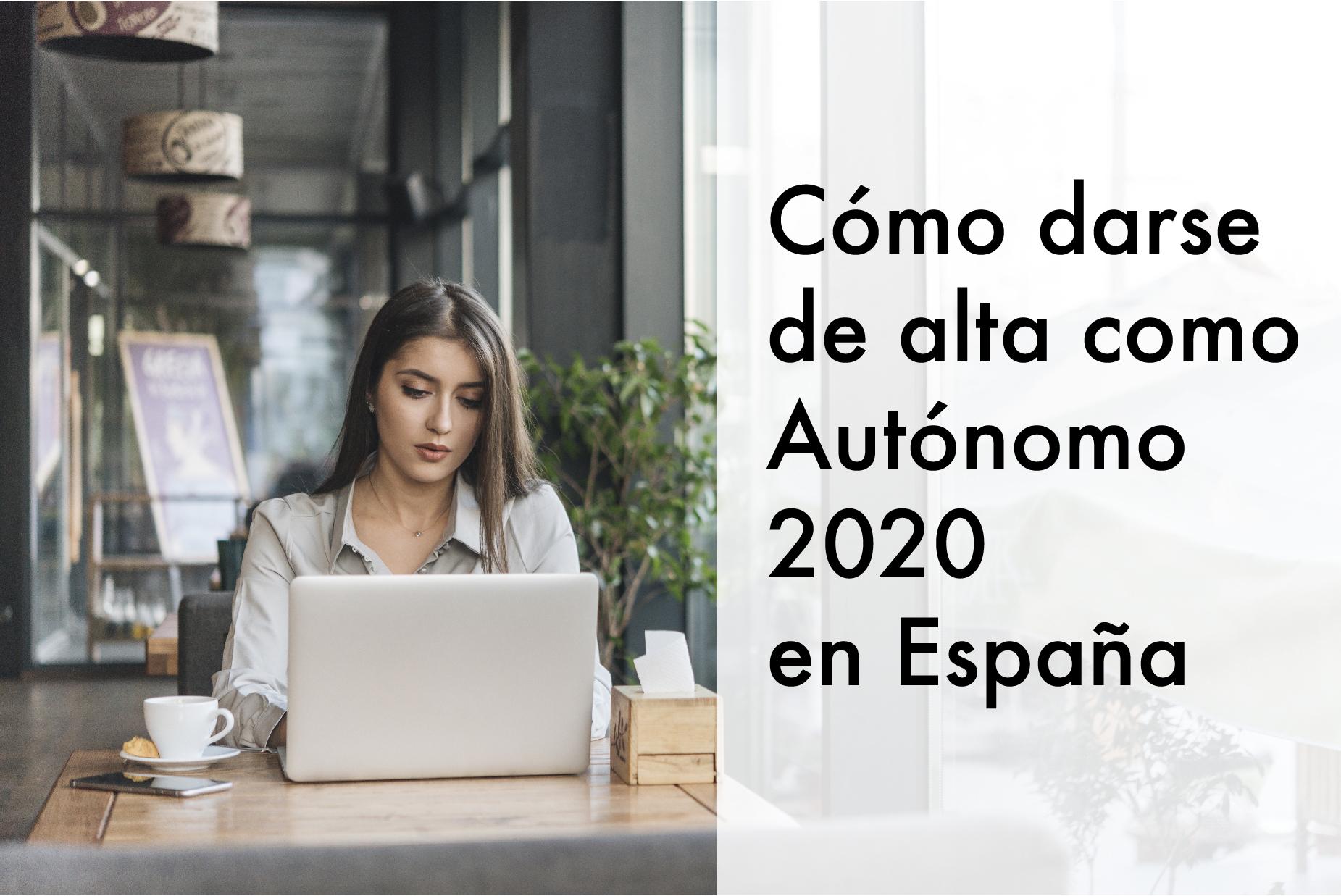 Cómo darse de alta como autónomo 2020 España